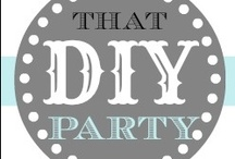 That DIY Party Highlights / Highlights from THAT DIY PARTY links.