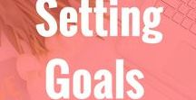 Setting Goals / Want to set better goals and start achieving those goals. Setting goals, New Years Resolutions, dreams,