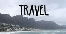 Travel / Where I've been and Where I dream to go