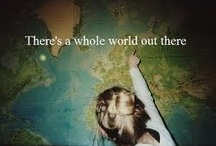 I was born to travel the world! <3