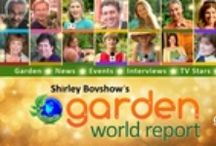 """""""Garden World Report"""" Show / """"Garden World Report"""" is the first entertainment/magazine web series featuring the """"who's who"""" of the gardening world as video contributors! Host, Shirley Bovshow.   Watch the show at http://www.Blip.TV/Garden-World-Report and follow gardening news on Twitter  @GardenWReport"""