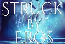 Struck By Eros - Available July 8th, 2016