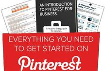 Getting Started With Pinterest / Everything You Need to Know to Get Started With Pinterest