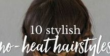 No Heat Hair Styles / Give your hair a break from heat styling, these no heat hair style ideas will help to keep your hair healthy and happy.