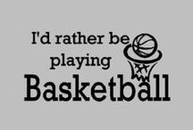 I'd rather be playing basketball♥ / by Sahayla Haar ☆