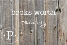 books worth reading / Wisdom works which educate + empower + inspire.