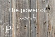 the power of words / A collection of words that will heal, inspire, and tickle your funny bone.