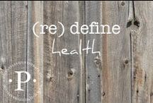 (re) define health / I am on a mission to help you (re) define health. Culture tells you health is based on weight, image, perfection and what other people think.  It is time to rewrite your definition of health, live the life you are called to live and be TRULY healthy.