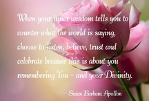 WITH LOVE FROM SUSAN / SEEDS FOR THE SOUL: Beautiful photos with quotes by Susan Apollon to soothe your mind and spirit...
