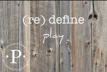 (re) define play / (re) define play