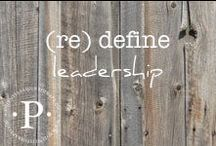 (re) define leadership / (re) define leadership: align yourself with compassion.