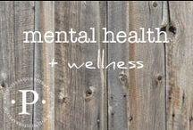 mental health + wellness