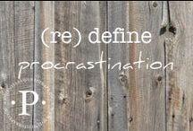 (re) define procrastination