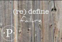 (re) define failure / (re) define failure