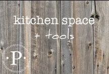 kitchen space + tools