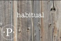 habitual / Forming habits that fuel true health start with a choice and then an action. The rest follows. We often get flooded looking at where we want to be forget that change is about a process.  Once step at a time. One habit at a time.