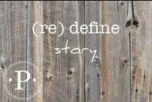 (re) define story