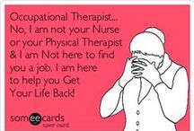 Occupational Therapy / by Samantha Mair-Donaldson