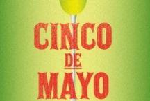Cinco de Mayo / by Dianne Koenig Mejia