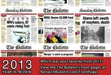 Year in Review: The Bulletin front pages / As the year comes to a close, The Bulletin's reporters and editors revisit their favorite front pages of 2013. Check out our favorites below.  Which front pages were the most newsy, eye-catching and special to you?   View The Bulletin's 2013 Front Pages (http://www.norwichbulletin.com/frontpages) and let us know by leaving a comment or emailing news@norwichbulletin.com (Subject: Year In Review Front Pages).