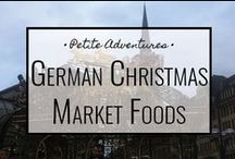 German Christmas Market Foods / For more travel tips, tales and info visit: https://petiteadventures.org/category/germany/