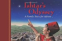 Ishtar's Odyssey / An Advent Culinary adventure for the entire family