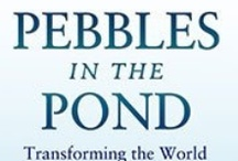 The Authors: Pebbles in the Pond Launches May 20th! / by Nadine Love