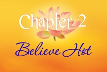 Hot Confidence! Chapter 2: Believe Hot / by Nadine Love