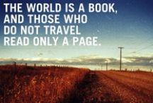 Words of (Travel) Wisdom / Our favorite travel quotes.