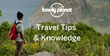 Travel Tips & Knowledge / Tips for making your trips better, and other travel related helpful tidbits to make you a more well informed traveller.