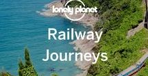Railway Journeys / World's best train journeys, and other trail related travel pins.
