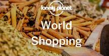 World Shopping / A board to showcase recommended shopping places around the globe, and to spotlight specific knick-knacks, local pieces, and other travel souvenirs. Note for contributors: no more than 3 pins per day, per pinner.