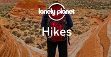 Hikes / The best places in the world to stretch your legs.