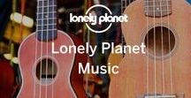 Lonely Planet Music / Destination themed playlists and travel related tunes from our official LP account on Spotify: open.spotify.com/user/lonely_planet