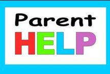Parent Help / Parent help, tips, tricks and ideas about educating children.