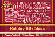 Holiday Gift Ideas / Looking for a gift for the Iowa State fan in your life? Look no further for your ideas!