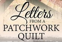 Letters From a Patchwork Quilt / A collection of images related to soon to be published third novel - LETTERS FROM A PATCHWORK QUILT  Set in Bristol, Middlesbrough and the USA - NYC and St Louis