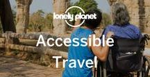 Accessible Travel / A collection of our own articles, and pieces from other bloggers and pinners, about accessible travel. We believe travel is for everyone, including anyone with a minor or major disability and our goal is to make Lonely Planet the world's premier provider of accessible travel information.  If you'd like to contribute a piece on the topic, reach out to @martin_heng on Twitter (our project lead).