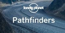 Lonely Planet Pathfinders / Our place to accumulate inspiration and practical info around all things travel blogging related. To learn more about Lonely Planet own's travel blogger programme (and how to sign-up) see: lonelyplanet.com/pathfinders