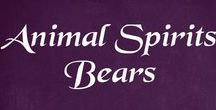 Animal Spirits - Bears / Bears in pictures and art, plus some info on the spirit animal