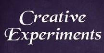 Creative - Experimenting and Exploring / Creative experimentation and exploration is a lot of fun, and this board has ways to do that within the realm of creativity