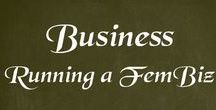 Business - Running a feminine business / Bringing your female strengths and more of YOU into your business for lasting success and fulfillment.