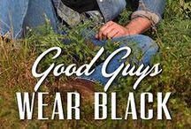 Good Guys Wear Black / The Fourth Kennison Falls Book