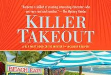 Killer Takeout: Key West mystery #7 / Key West food critic mystery #7 by Lucy Burdette, coming April 2016 / by Lucy Burdette