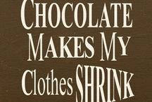 CHOCOLATE ! ! ! / by Lynda Quigley