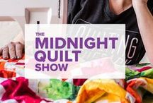 The Midnight Quilt Show / Say hello to the Midnight Quilt Show, a YouTube series that celebrates late-night stitches, taking shortcuts and sewing in your PJs! Each week, host Angela Walters will bring you a quick and quippy breakdown of a brand new quilt… wine not included.