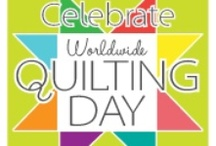 Worldwide Quilting Day / Celebrate World Quilting Day!