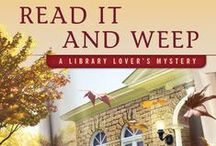 READ IT AND WEEP / November's book  - the 4th Library Lover's mystery!