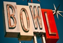 Bowling / I bowl, therefore I am / by Laura Jarrett
