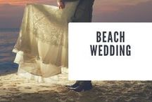 Ultimate Beach Wedding / The perfect beach wedding